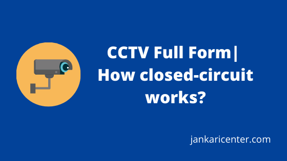 cctv full form in hindi