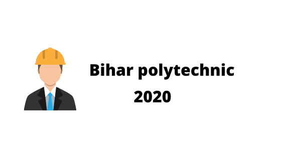 bihar polytechnic 2020
