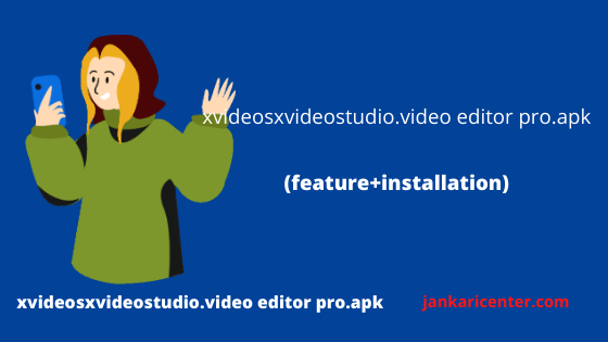 xvideosxvideostudio.video editor pro.apk Download